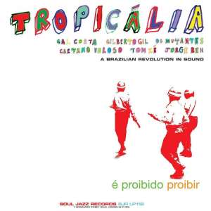 Tropicalia: A Brazilian Revolution in Sound