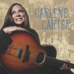 Carlene Carter Pays Tribute To Family Roots on 'Carter Girl'