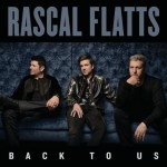 Rascal Flatts Reveals Tracks, Songwriters On New CD 'Back To Us'
