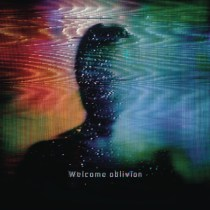How to destroy angels - Welcome oblivion