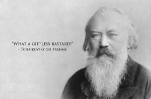 Tchaikovsky about Brahms