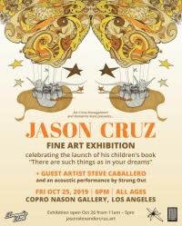 Punk Rock & Paintbrushes; Artist Jason Cruz (Frontman of Strung Out) Fine Art Exhibition