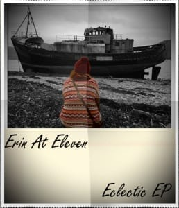 Erin At Eleven Eclectic EP Are Not Afraid Of Exploring Boundaries