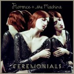 Album Review: Florence and the Machine 'Ceremonials'