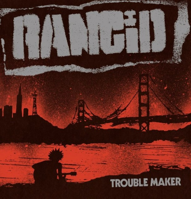 rancid-trouble-maker-album
