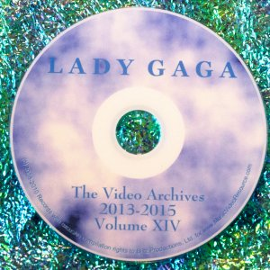 Lady GaGa The Video Archives 2013-2015 Volume XIV