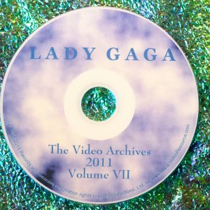 Lady GaGa The Video Archives (for the year 2011) Volume VII