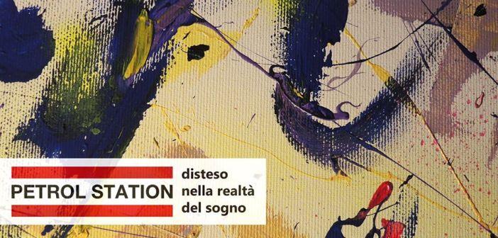 Disteso tra realtà e sogno con Alessandro Pedretti – Petrol Station
