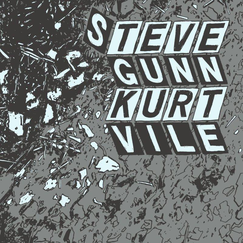 Kurt Vile And Steve Gunn - Parallelogram