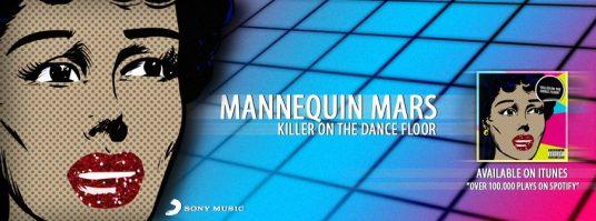 Mannequin Mars - Killer On The Dance Floor (Tryk for Facebook)