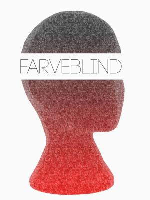 Farveblind @ Platform4, Aalborg