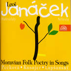 Leos Janácek: Moravian Folk Poetry in Songs