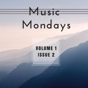 Music Mondays – February Playlist