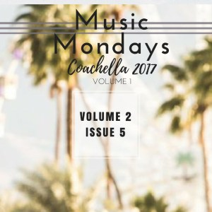 Music Mondays – April 2017 Playlist Vol. 2