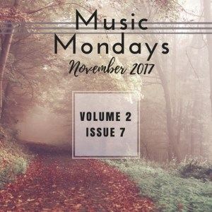 Music Mondays – November 2017 Playlist