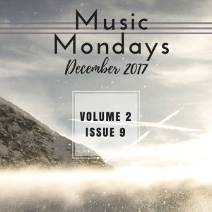 Music Mondays – December 2017 Playlist