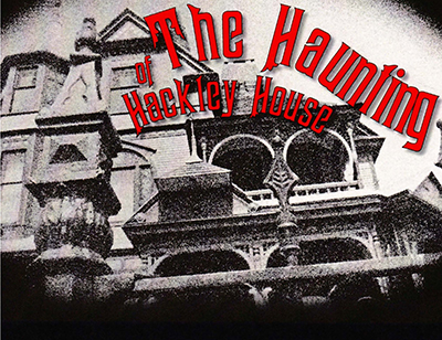 Haunting Hackley House
