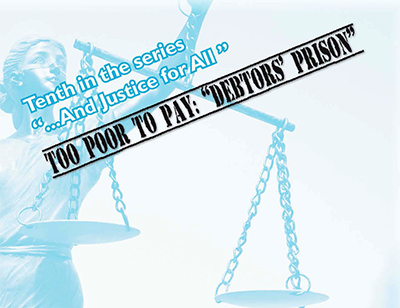 """And Justice for All Series on """"Too Poor to Pay"""""""