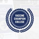 Vaccination Champion College