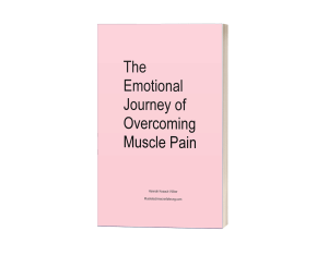 The emotional journey of overcoming muscle pain Buch