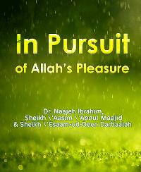 In Pursuit of Allah's Pleasure