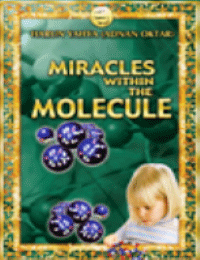 MIRACLES WITHIN THE MOLECULE
