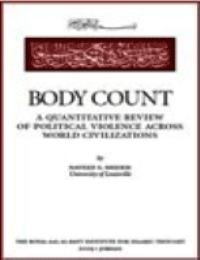 Body Count a quantitative review of political violence across world civilizations