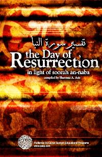 The Day of Resurrection (Tafseer Surah an-Nabaa)