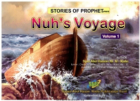 Stories of the Prophets- Nuh's Voyage