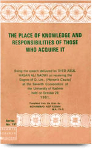 The Place Of Knowledge And Responsibilities Of Those Who Acquire It