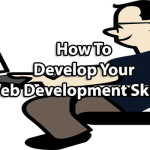 Follow These 5 Simple Tips to Improve Your Web Development Skills