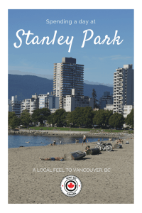Spending the Day at Stanley Park