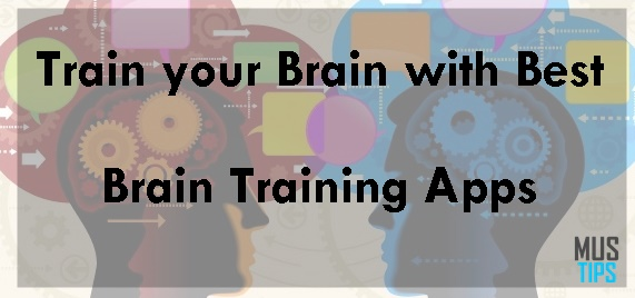 Top 10 Brain Games – Train your Brain with best Brain Training Apps 2016