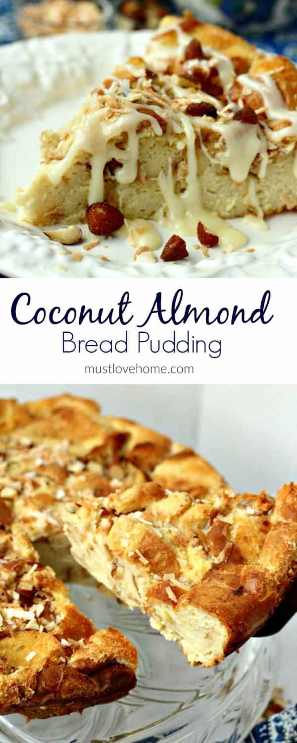 Warm vanilla-almond custard under a crisp top infused with toasted coconut are what make this Coconut Almond Bread Pudding recipe a classic comfort food!