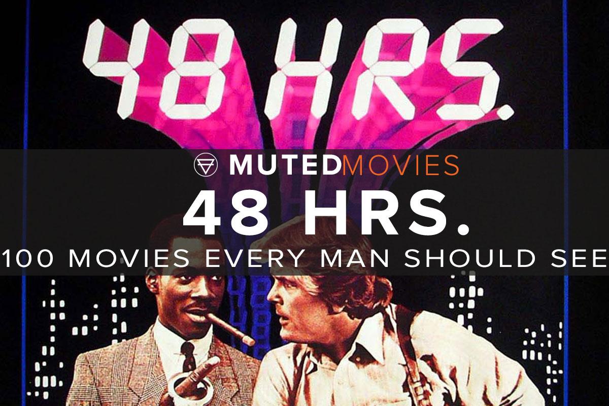 48 HRS. Movie