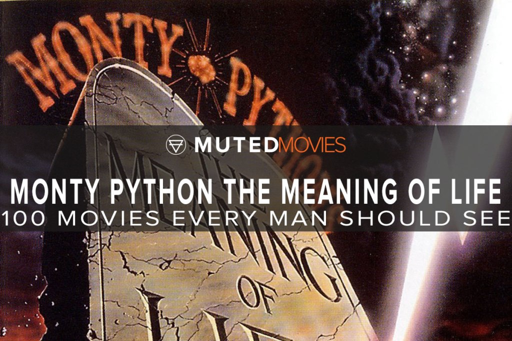 Monty Python The Meaning Of Life