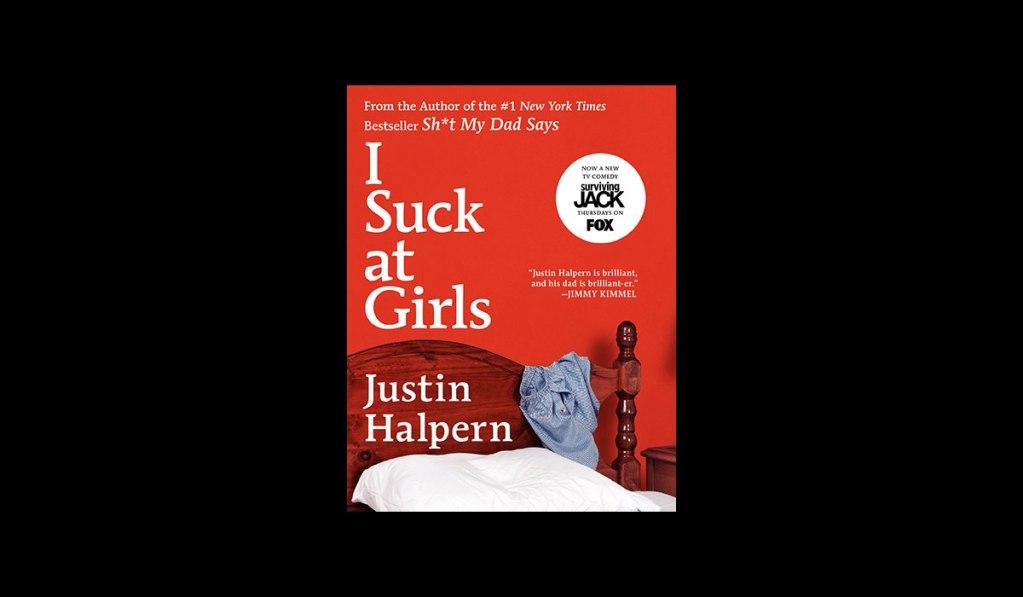 I Suck At Girls Book