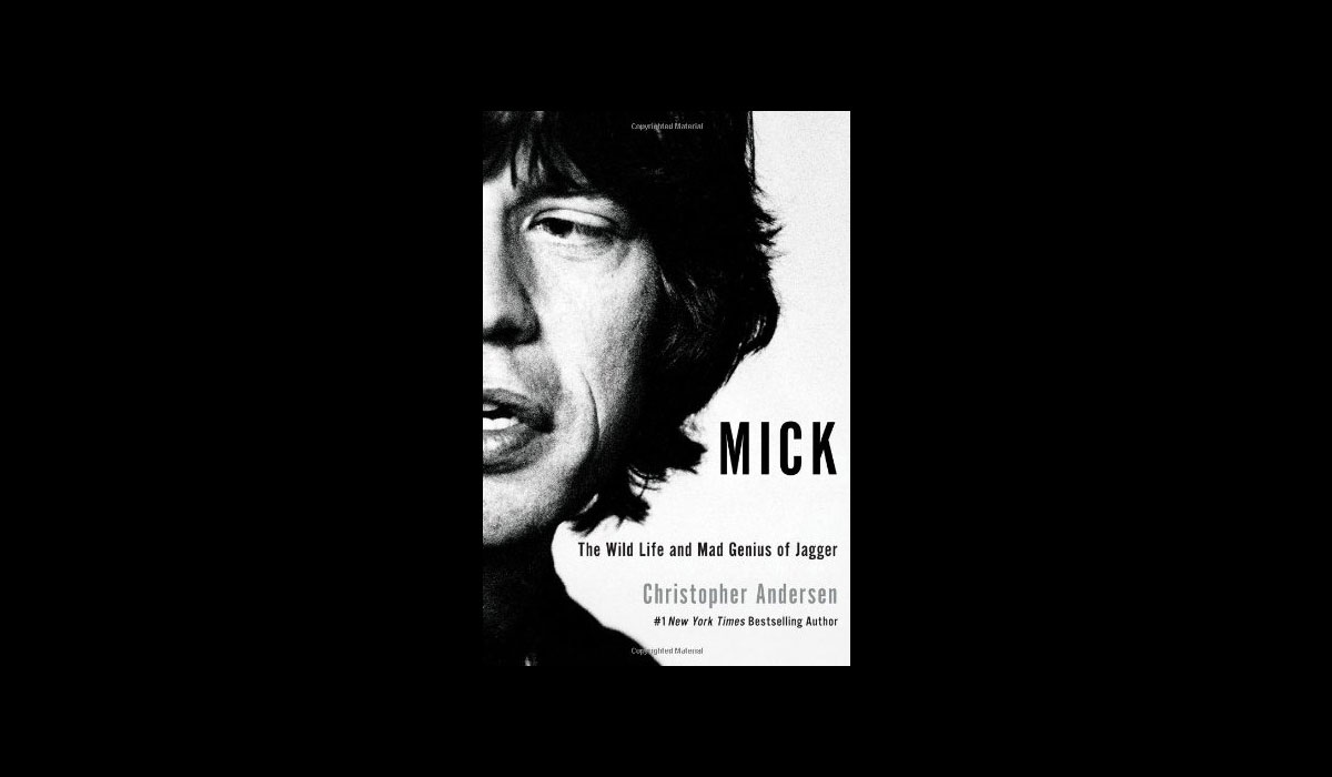 Mick The Wild Life and Mad Genius of Jagger Book