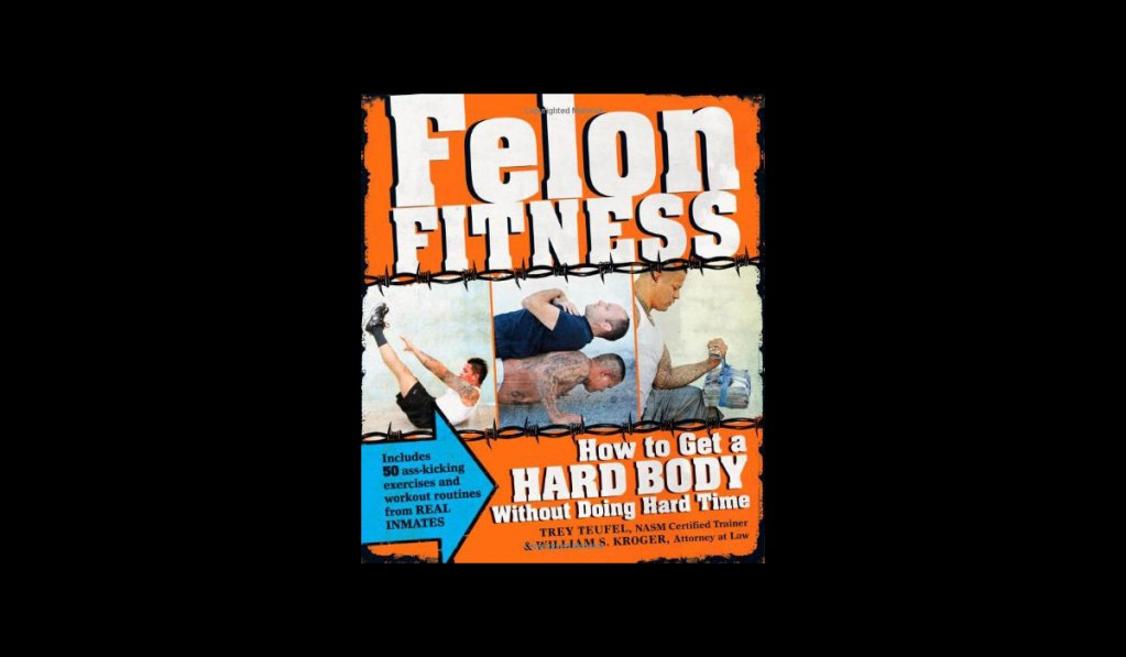 Felon Fitness | Muted Books