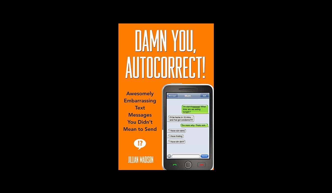 Damn You Autocorrect   #mutedbooks