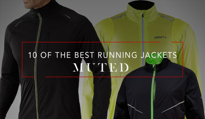 10 OF THE BEST MENS RUNNING JACKETS