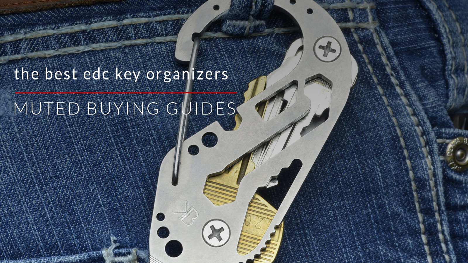 The Best Everyday Carry Key Organizers