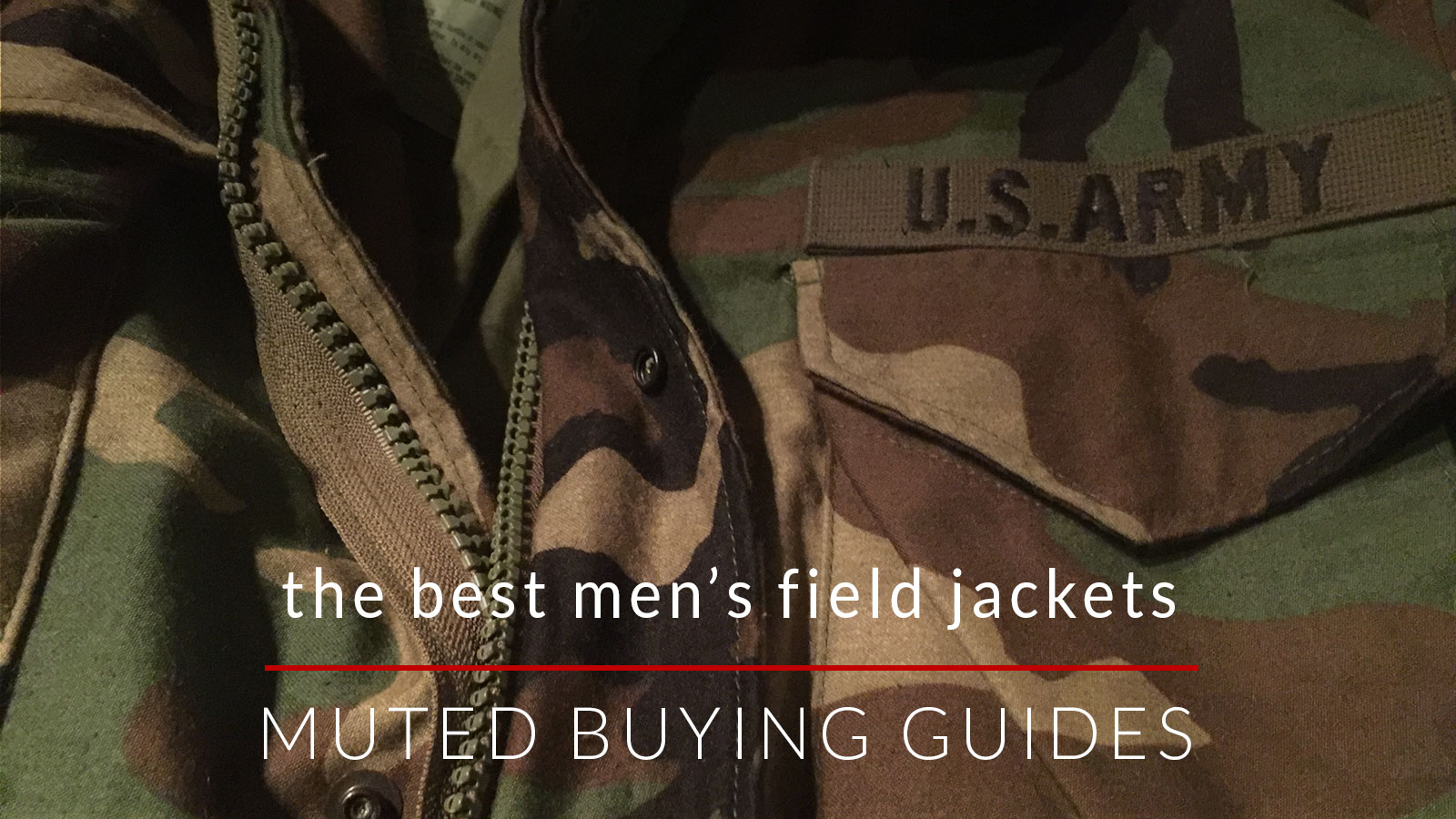 the best men's field jacket