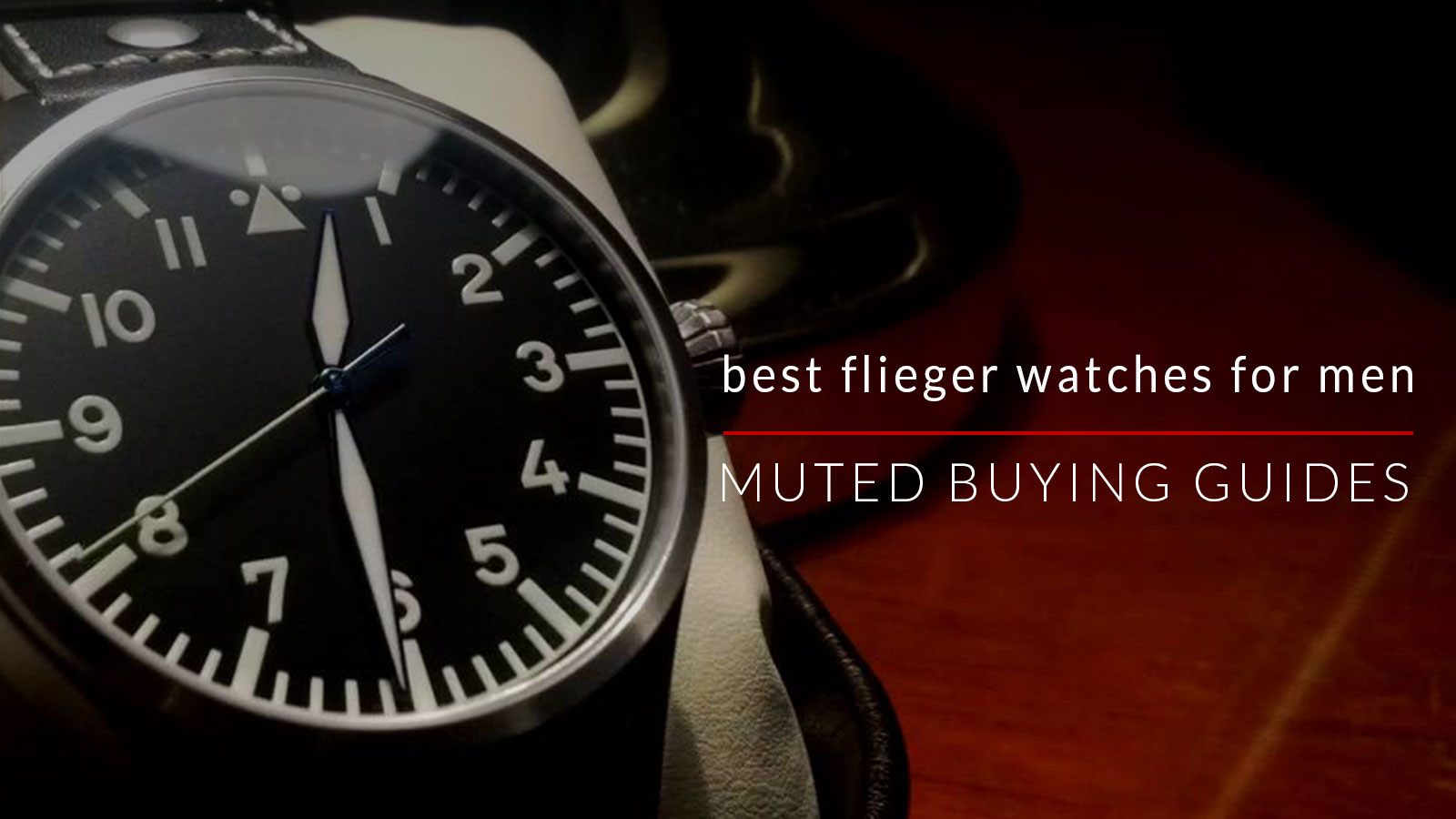 best flieger watches for men