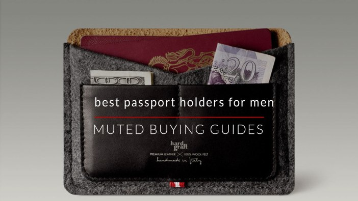 best passport holders for men