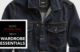 Men's Wardrobe Essentials - The Denim Jacket
