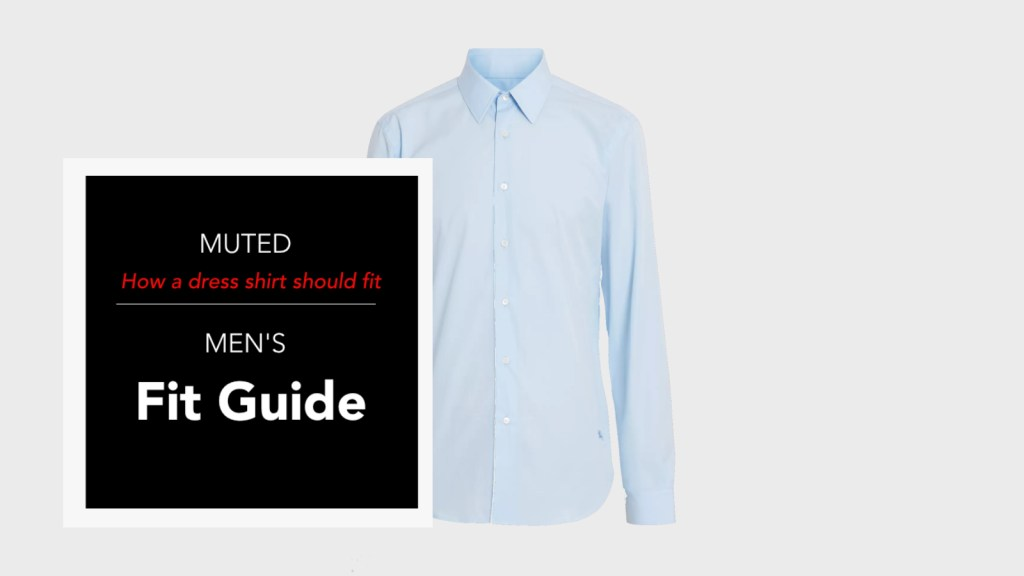 How a dress shirt should fit.