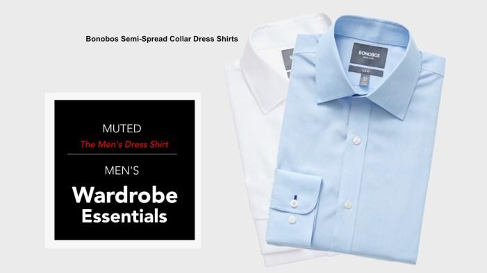 Men's Wardrobe Essentials – The Semi-Spread Collar Broadcloth Dress Shirt