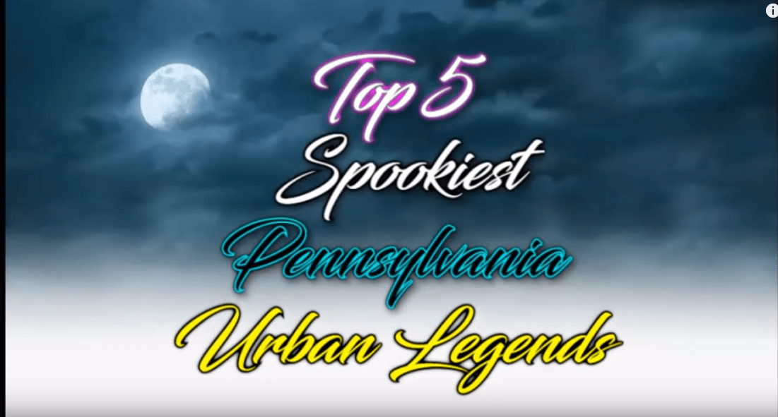 muxe tv creepy countdown Top 3 Spookiest Pennsylvania Urban Legends