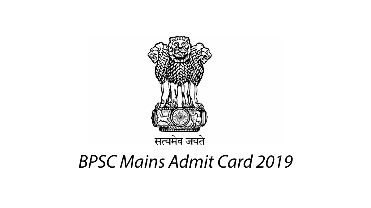 Download BPSC Mains Admit Card 2019